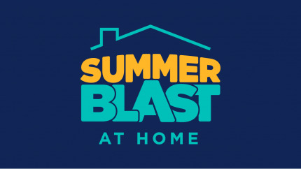 Summer Blast at Home