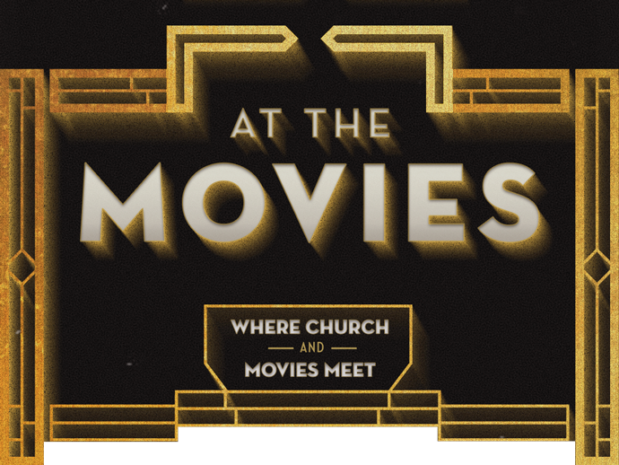 At the Movies | Church of the Highlands